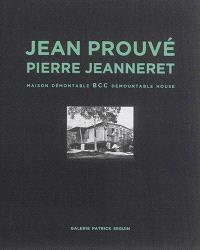 Jean Prouvé. Volume 3, Maison démontable BCC = BCC demountable house