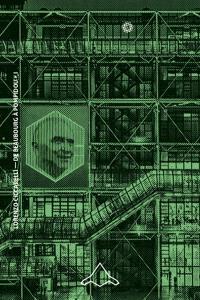 De Beaubourg à Pompidou. Volume 1, Les architectes : 1968-1971