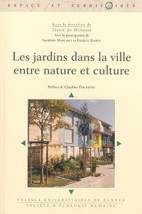 Les jardins dans la ville : entre nature et culture