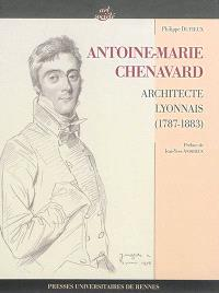 Antoine-Marie Chenavard : architecte lyonnais (1787-1883)