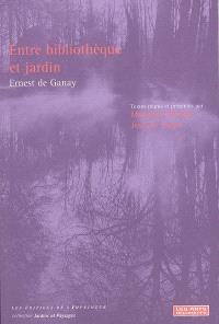 Entre bibliothèque et jardin : Ernest de Ganay
