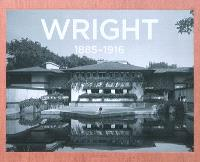 Frank Lloyd Wright : the complete works = Frank Lloyd Wright : das Gesamtwerk = Frank Lloyd Wright : l'oeuvre complète. Volume 1, 1885-1916