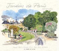 Jardins de Paris : aquarelles