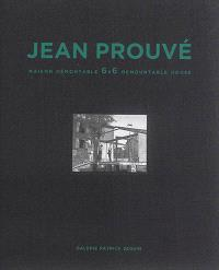 Jean Prouvé. Volume 1, Maison démontable 6 x 6 = 6 x 6 demountable house