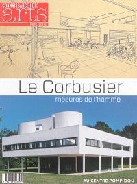 Le Corbusier : mesures de l'homme : au Centre Pompidou