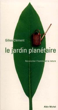 Le jardin planétaire