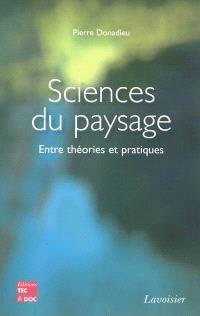 Sciences du paysage : entre théories et pratiques