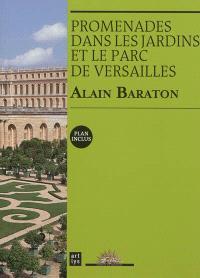 Promenades dans les jardins et le parc de Versailles