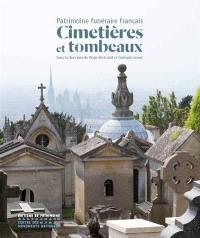 Cimetières et tombeaux : patrimoine funéraire français