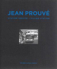 Jean Prouvé. Volume 4, Station service = Filling station