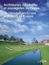 Architectes de jardins et paysagistes de France = Garden and landscape architects of France