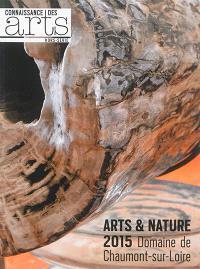Arts & nature 2015 : domaine de Chaumont-sur-Loire