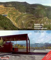 Détails de paysages contemporains