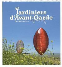 Jardiniers d'avant-garde : 50 regards visionnaires sur le paysage contemporain