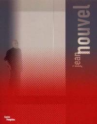 Jean Nouvel : exposition, Paris, Centre Georges Pompidou, 28 nov. 2001-4 mars 2002