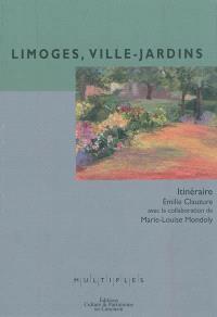 Limoges, ville-jardins