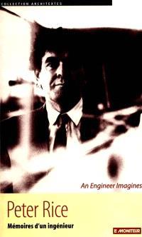 Peter Rice, mémoires d'un ingénieur