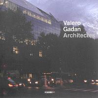 Valero Gadan architectes : 1994-2014