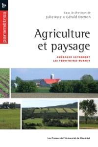 Agriculture et paysage  : aménager autrement les territoires ruraux