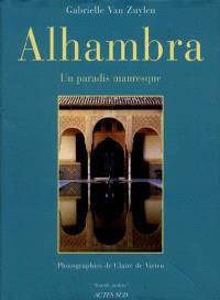 Alhambra : un paradis mauresque
