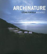 Archinature : Cesar Portela architect