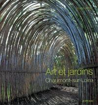 Art et jardins : Chaumont-sur-Loire