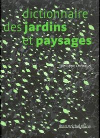 Dictionnaire des jardins et paysages