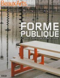 Forme publique : 1re Biennale de création de mobilier urbain de La Défense