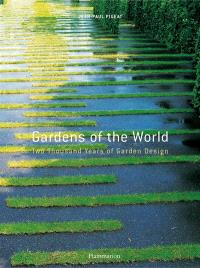 Gardens of the world : two thousand years of garden design