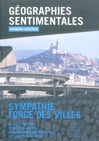 Géographies sentimentales : sympathie, force des villes
