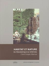 Habitat et nature : du pragmatique au spirituel