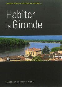 Habiter la Gironde