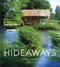Hideaways : cabins, huts, and tree house escapes