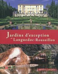 Jardins d'exception en Languedoc-Roussillon