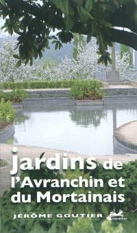 Jardins de l'Avranchin et du Mortainais
