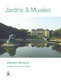 Jardins et musées
