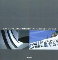 Jean-Pierre Lott, architecte