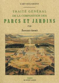 L'art des jardins : traité général de la composition des parcs et jardins