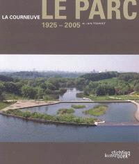 La Courneuve, le Parc, 1925-2005