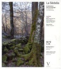 La Sédelle : un arboretum dans son paysage = an arboretum in its landscape