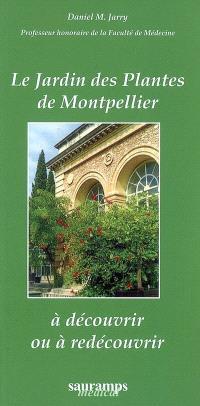 Le jardin des plantes de Montpellier : à découvrir ou à redécouvrir