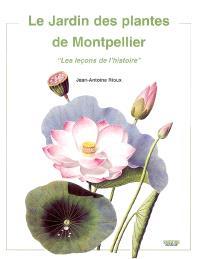 Le jardin des plantes de Montpellier : les leçons de l'histoire