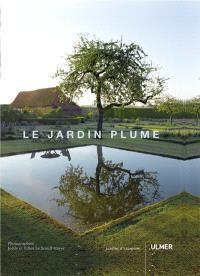 Le jardin Plume