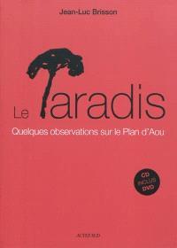 Le paradis : quelques observations sur le Plan d'Aou