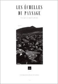 Les Echelles du paysage : paysages et espaces urbains