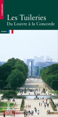 Les Tuileries : du Louvre à la Concorde
