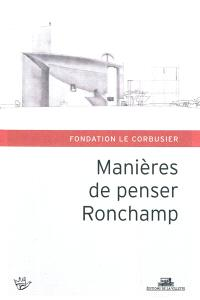 Manières de penser Ronchamp : hommage à Michel W. Kagan