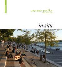Paysages publics = Public landscapes