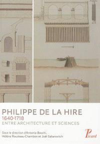 Philippe de La Hire, 1640-1718 : entre architecture et sciences