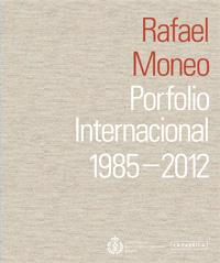 Rafael Moneo : portfolio internacional, 1985-2012